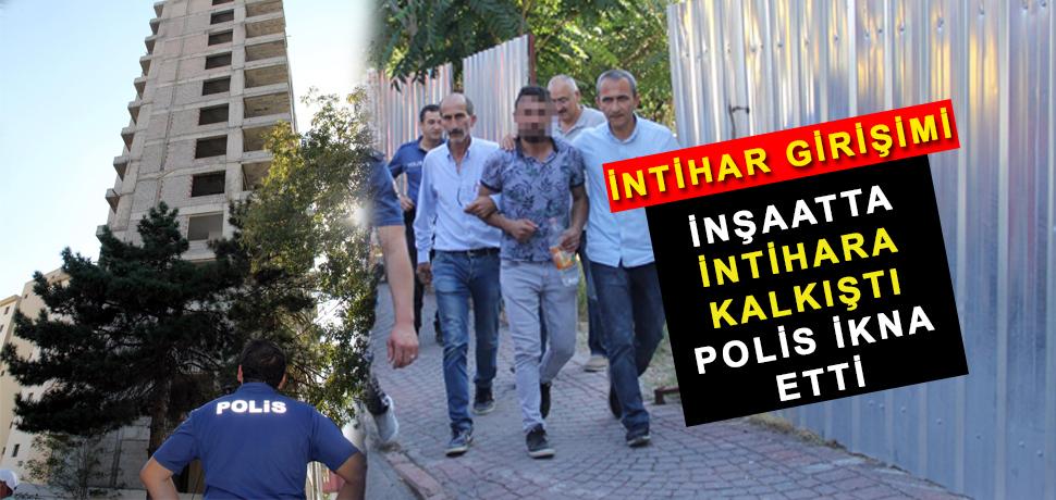 İntihara Kalkışan Vatandaşı Polis İkna Etti