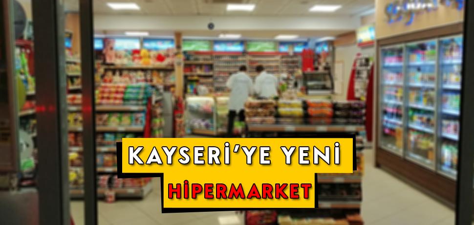 Kayseri'ye Yeni Hipermarket
