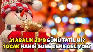 31 Aralık 2019 yarım gün resmi tatil mi? 31 Aralık, 1 Ocak hangi güne denk geliyor?