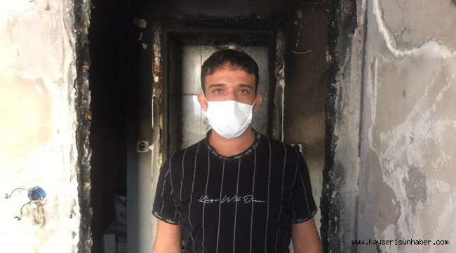 Yangında evi kül olan adam yetkililerden yardım istedi