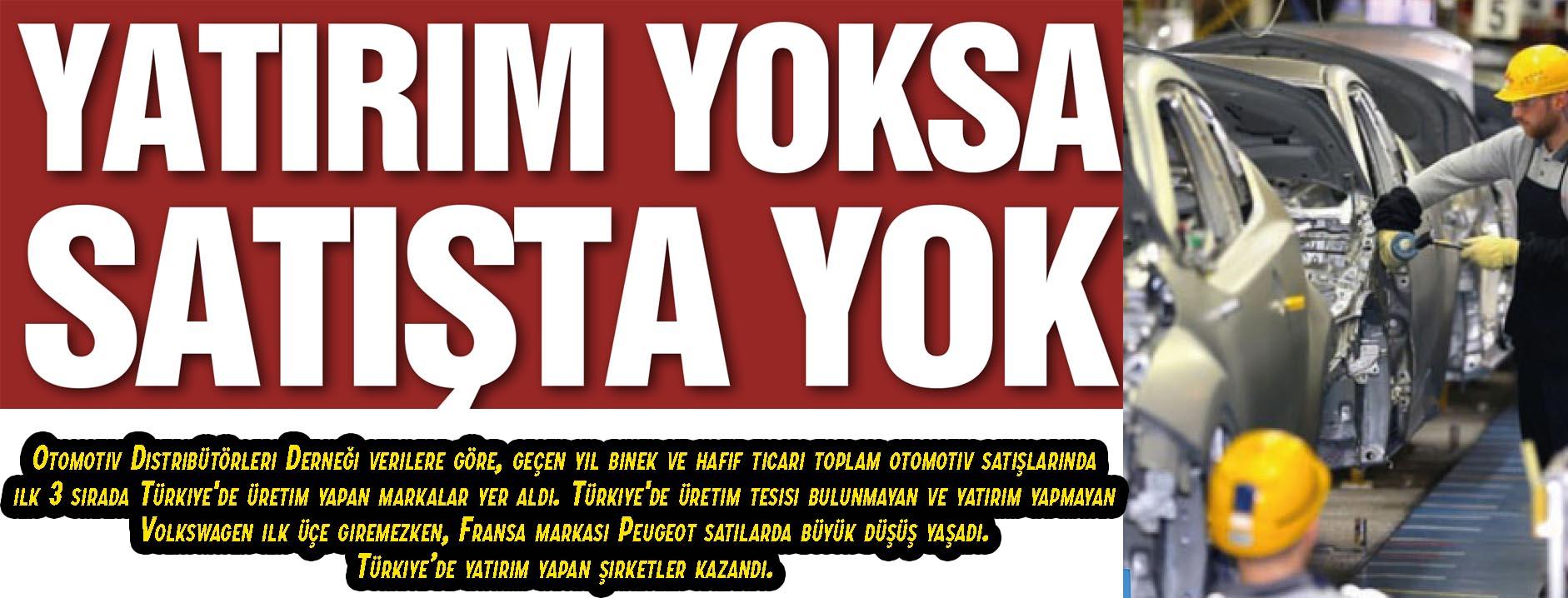 YATIRIM YOKSA SATIŞTA YOK
