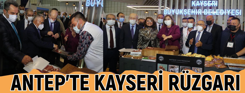 ANTEP'TE KAYSERİ RÜZGARI